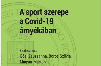 A sport szerepe a Covid-19 pandémia árnyékában